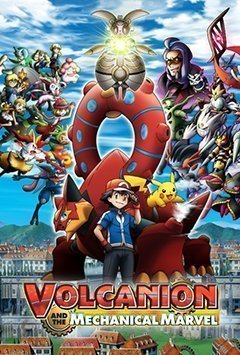 Pokemon the movie Volcanion and the mechanical marvel