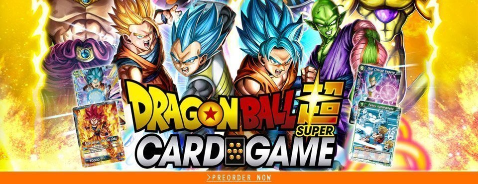Dragon Ball Super Card Game. Preorder now